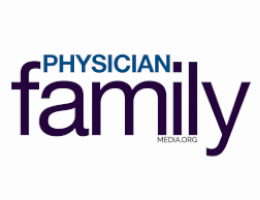Physician Family Magazine Blog